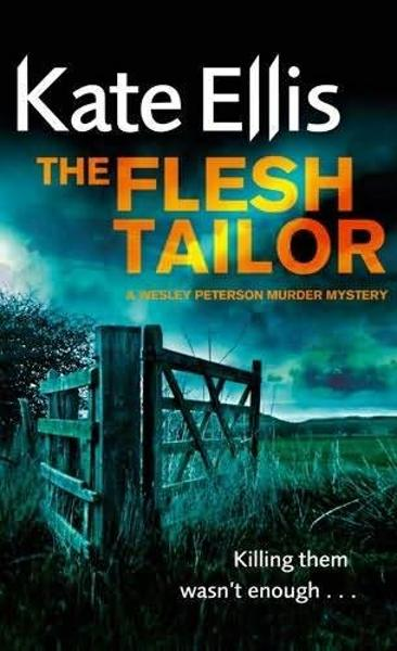 The Flesh Tailor By: Kate Ellis