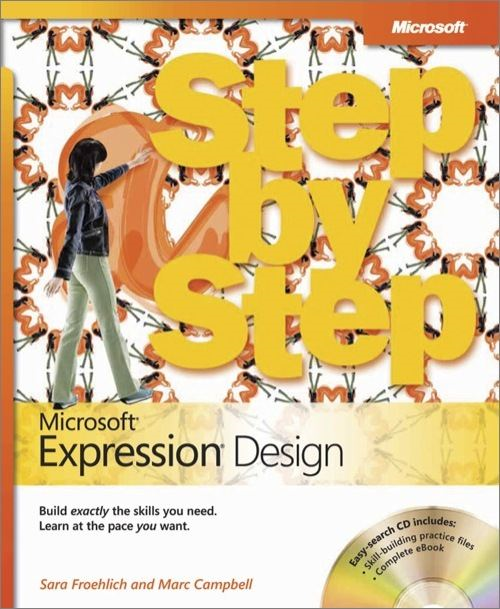 Microsoft® Expression® Design Step by Step By: Marc Campbell,Sara Froehlich