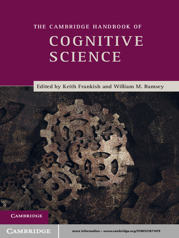 The Cambridge Handbook of Cognitive Science By: