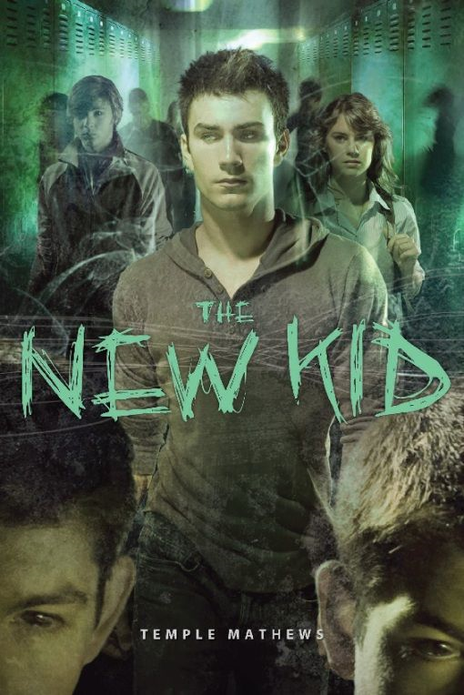 The New Kid By: Temple Mathews