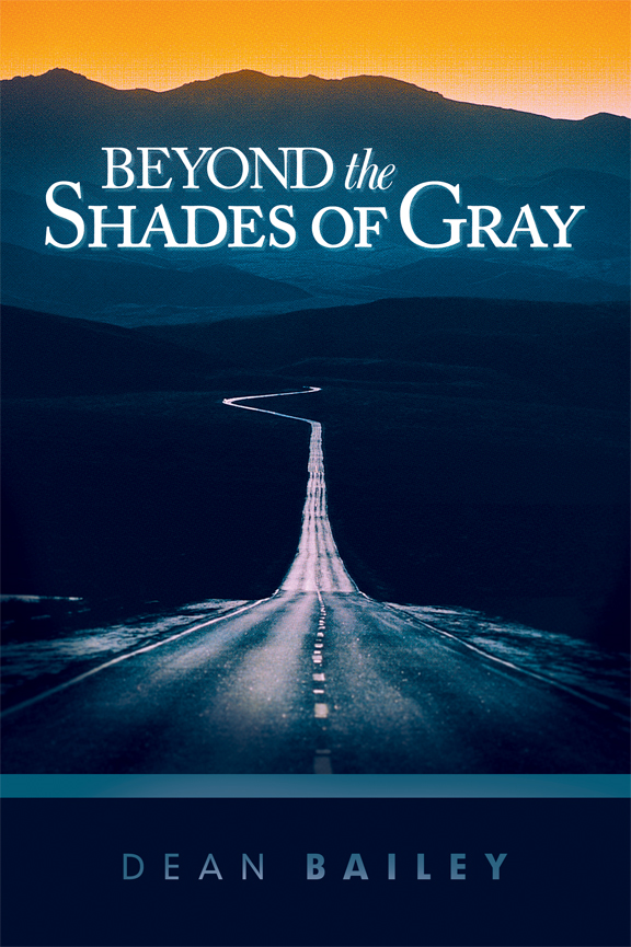 Beyond the Shades of Gray
