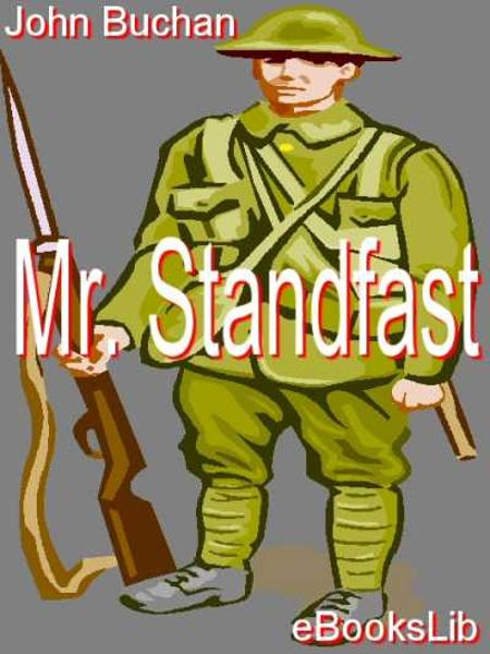 Mr. Standfast By: John Buchan