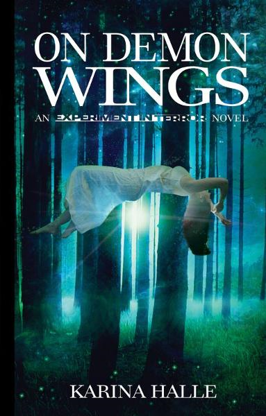 On Demon Wings (Experiment in Terror #5) By: Karina Halle