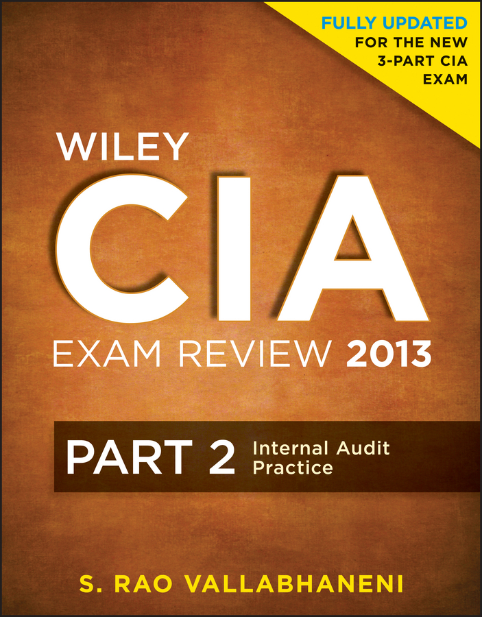 Wiley CIA Exam Review 2013, Internal Audit Practice