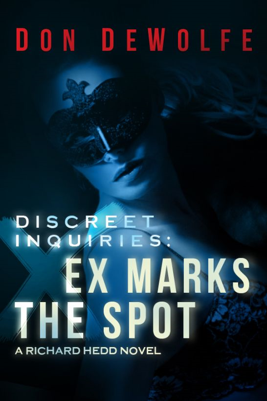 Discreet Inquiries: Ex Marks the Spot