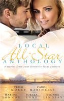 Local All-Star Anthology 2013/fiance For One Night/an Indecent Proposition/dating The Millionaire Doctor/soldier On Her Doorste:
