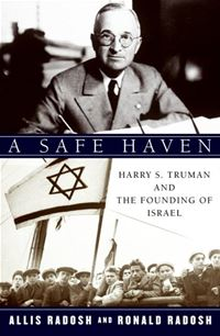 A Safe Haven: Harry S. Truman and the Founding of