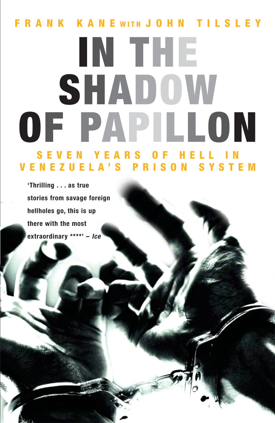 In the Shadow of Papillon Seven Years of Hell in Venezuela's Prison System