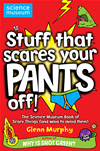 Stuff That Scares Your Pants Off!: