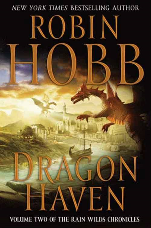 Dragon Haven By: Robin Hobb