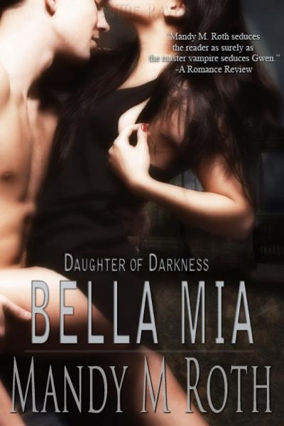 Bella Mia (Daughter of Darkness III)