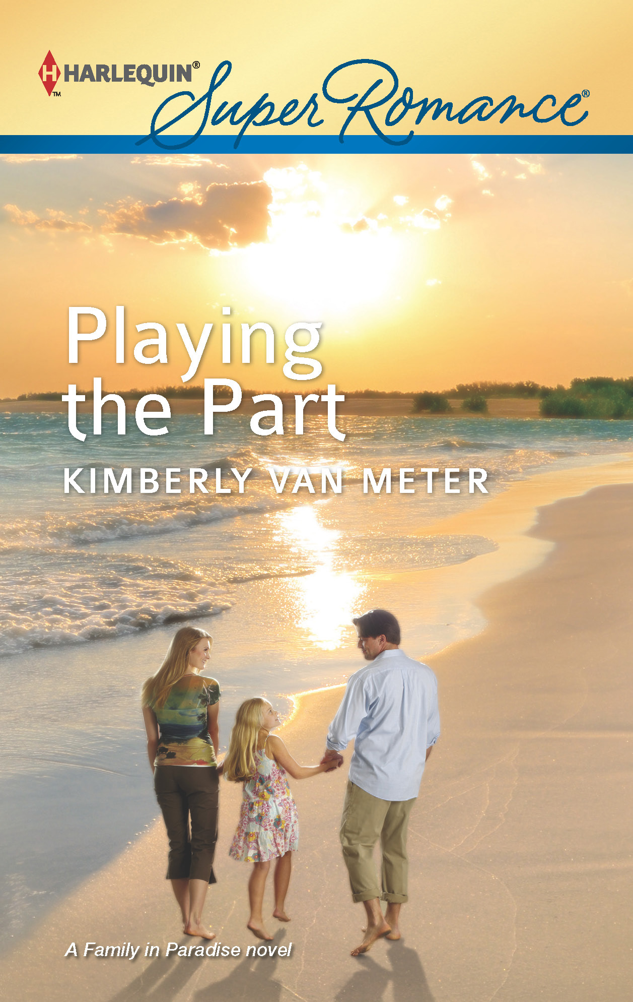 Playing the Part By: Kimberly Van Meter