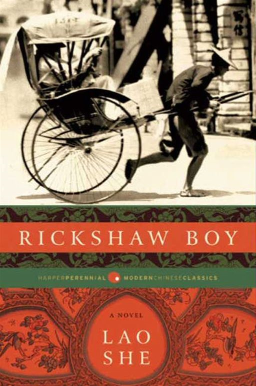 Rickshaw Boy By: She Lao