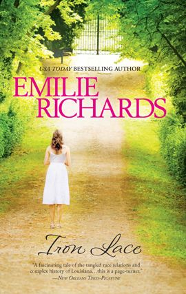 Iron Lace By: Emilie Richards