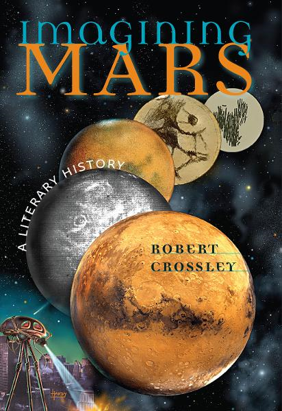 Imagining Mars By: Robert Crossley