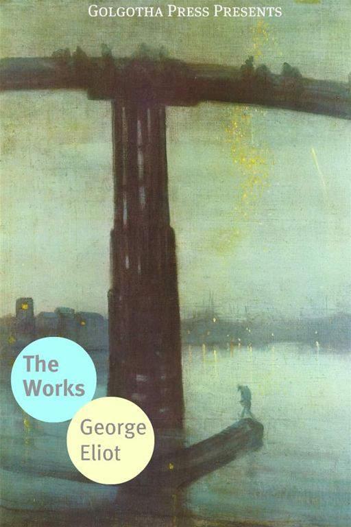 The Works Of George Eliot