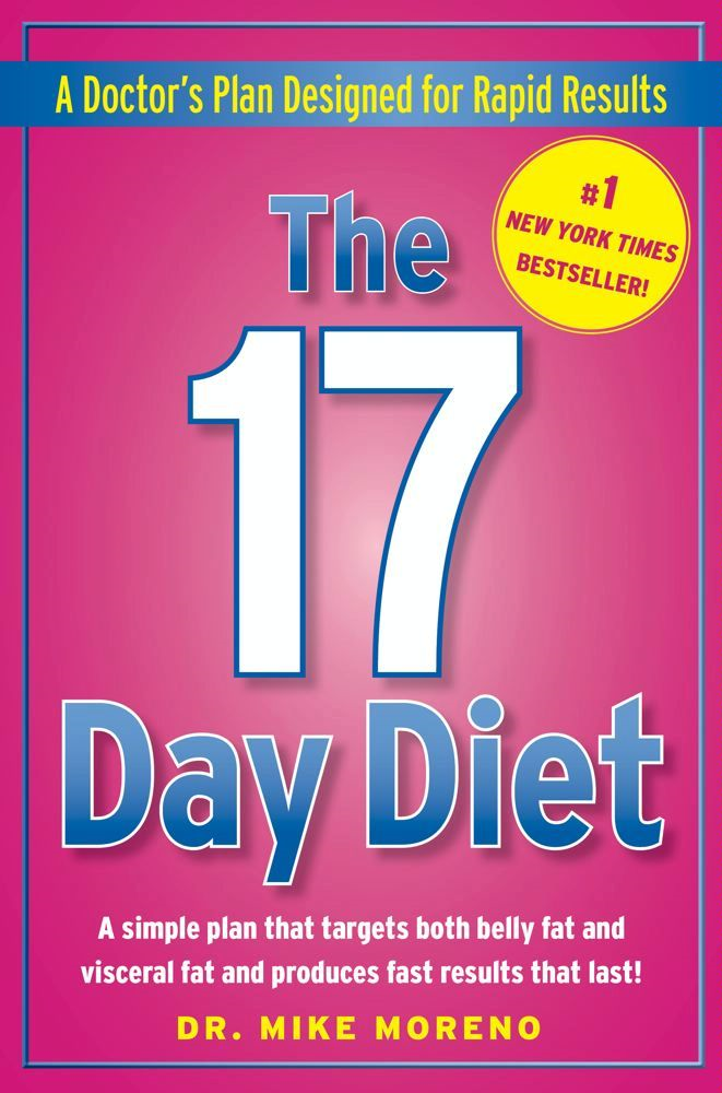The 17 Day Diet By: Dr. Mike Moreno