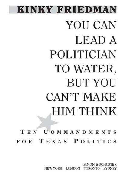 You Can Lead a Politician to Water, But You Can't Make Him Think