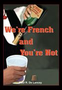 download We're French and You're Not book
