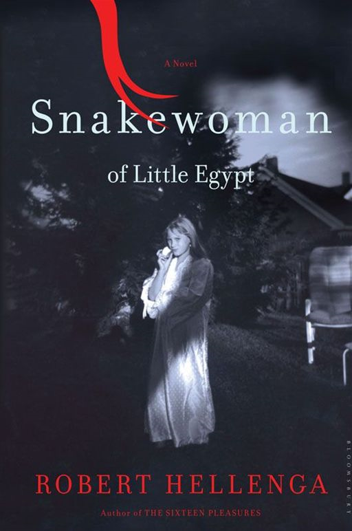 Snakewoman of Little Egypt: A Novel