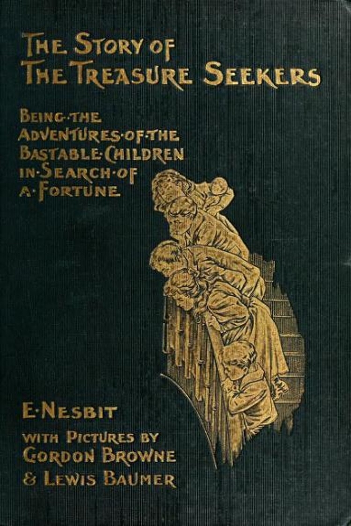 Edith Nesbit - The Story of The Treasure Seekers