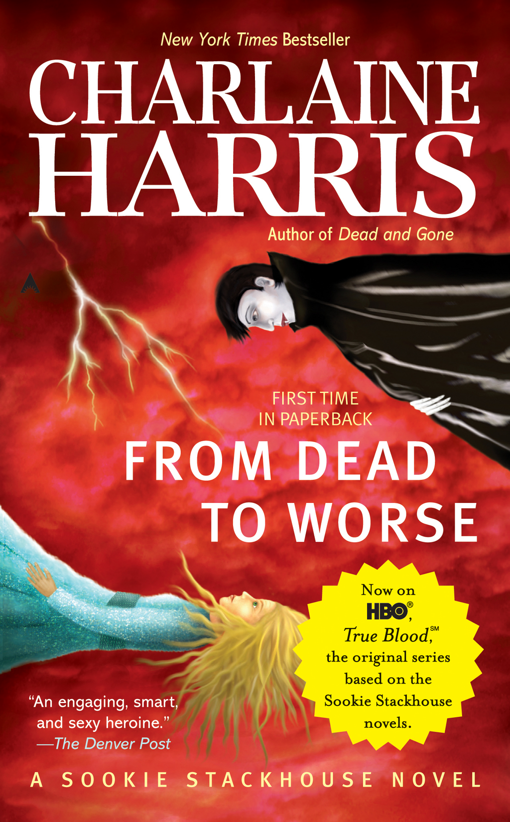From Dead to Worse: A Sookie Stackhouse Novel By: Charlaine Harris