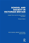 School And Society In Victorian Britain: Joseph Payne And The New World Of Education