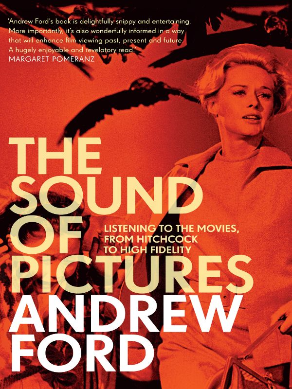 The Sound of Pictures By: Andrew Ford