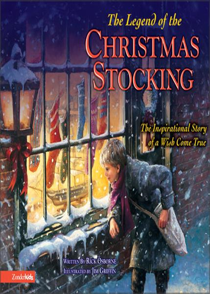 The Legend of the Christmas Stocking By: Rick   Osborne