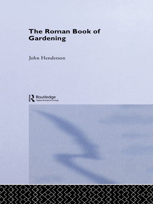 The Roman Book of Gardening