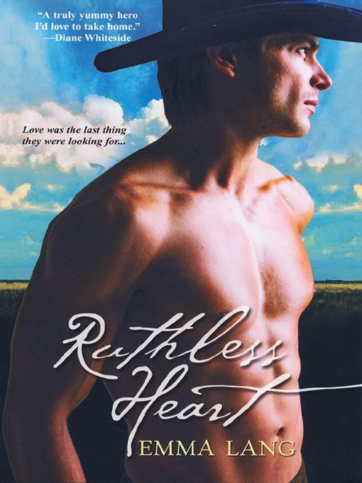 Ruthless Heart By: Emma Lang