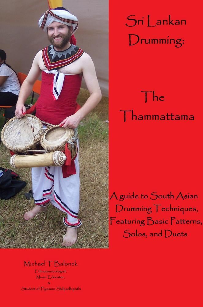 Sri Lankan Drumming: The Thammattama