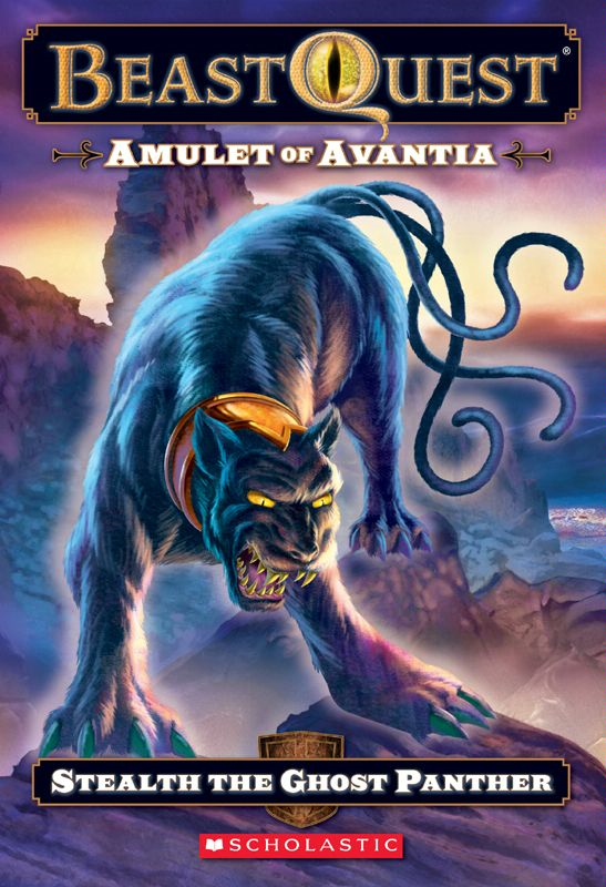 Beast Quest #24: Amulet of Avantia: Stealth the Ghost Panther By: Adam Blade,Ezra Tucker