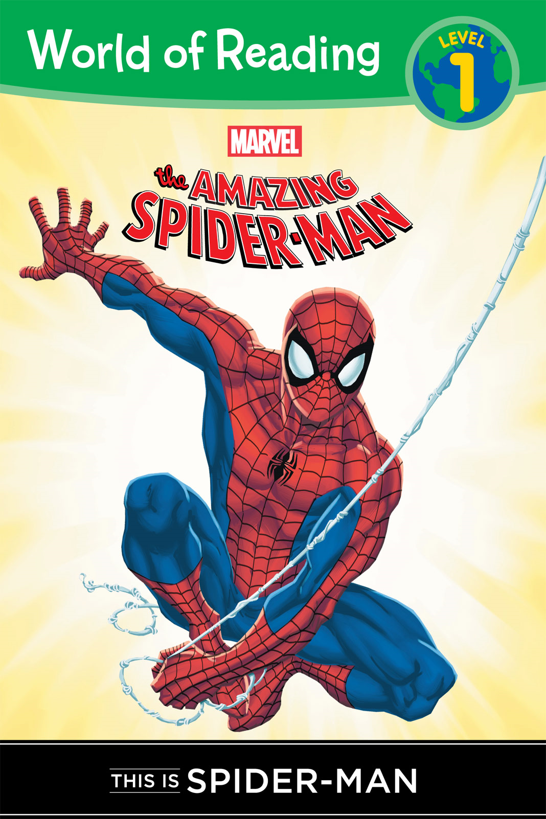 The Amazing Spider-Man: This is Spider-Man (Level 1 Reader) By: Disney Book Group