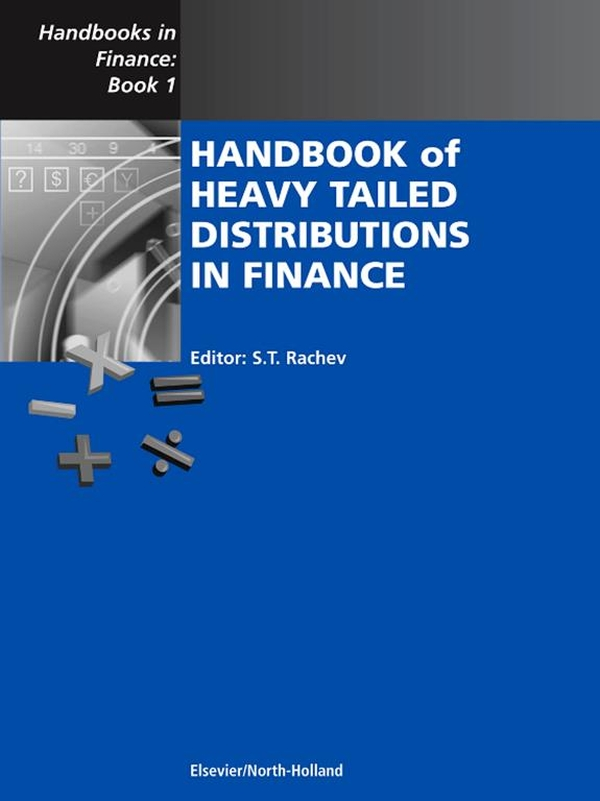 Handbook of Heavy Tailed Distributions in Finance Handbooks in Finance,  Book 1