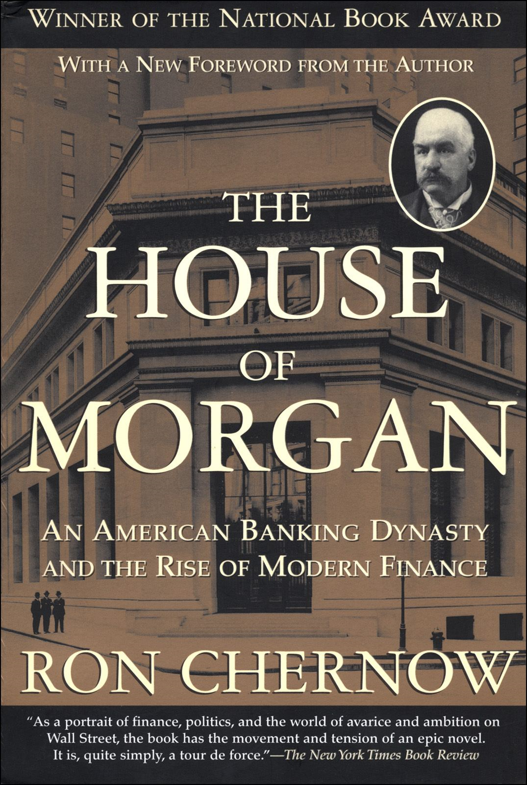 The House of Morgan By: Ron Chernow