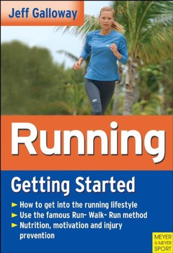 Running: Getting Started By: Galloway, Jeff