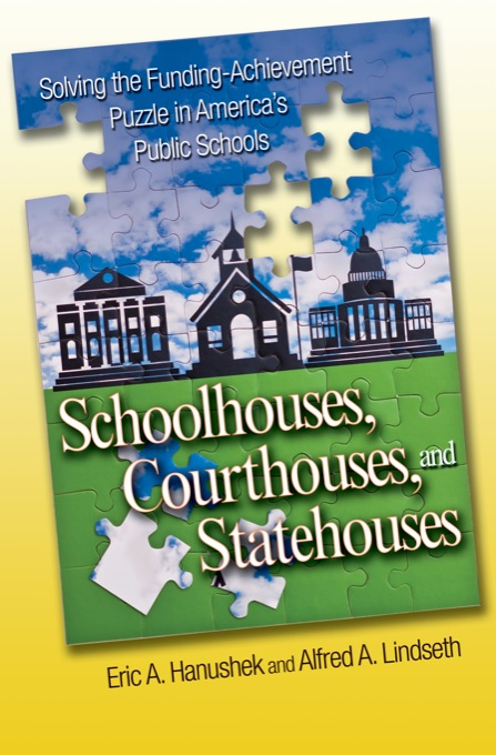Schoolhouses, Courthouses, and Statehouses By: Hanushek, Eric A.