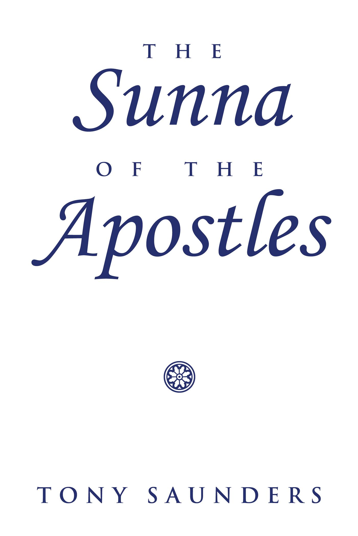The Sunna of the Apostles