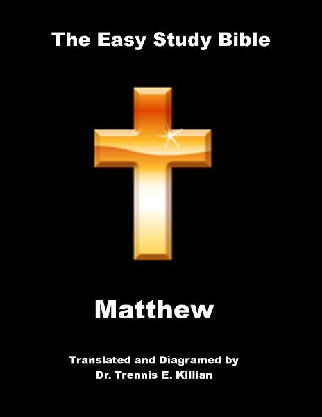 The Easy Study Bible: Matthew