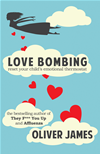 Love Bombing: Reset Your Child's Emotional Thermostat: