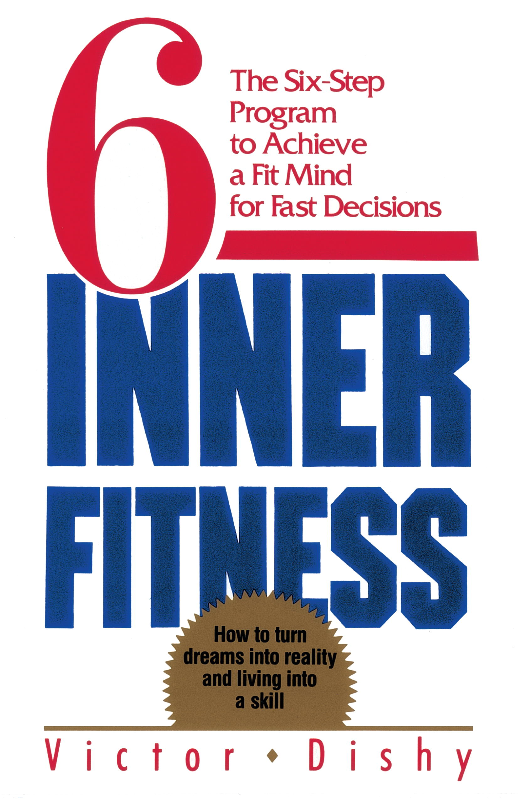 Inner Fitness By: Victor Dishy