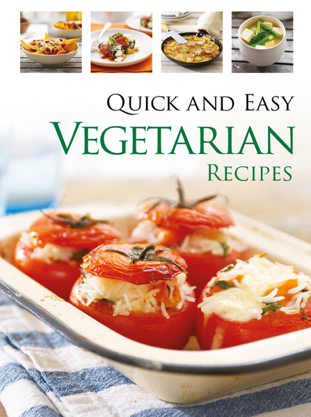 Quick & Easy Vegetarian By: Hinkler