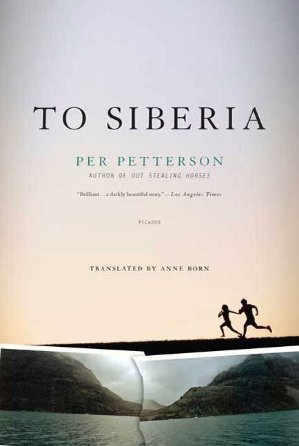 To Siberia By: Per Petterson