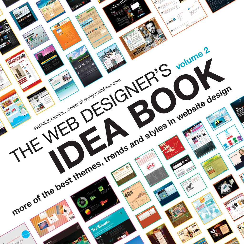 The Web Designer's Idea Book Volume 2 The Latest Themes,  Trends and Styles in Website Design