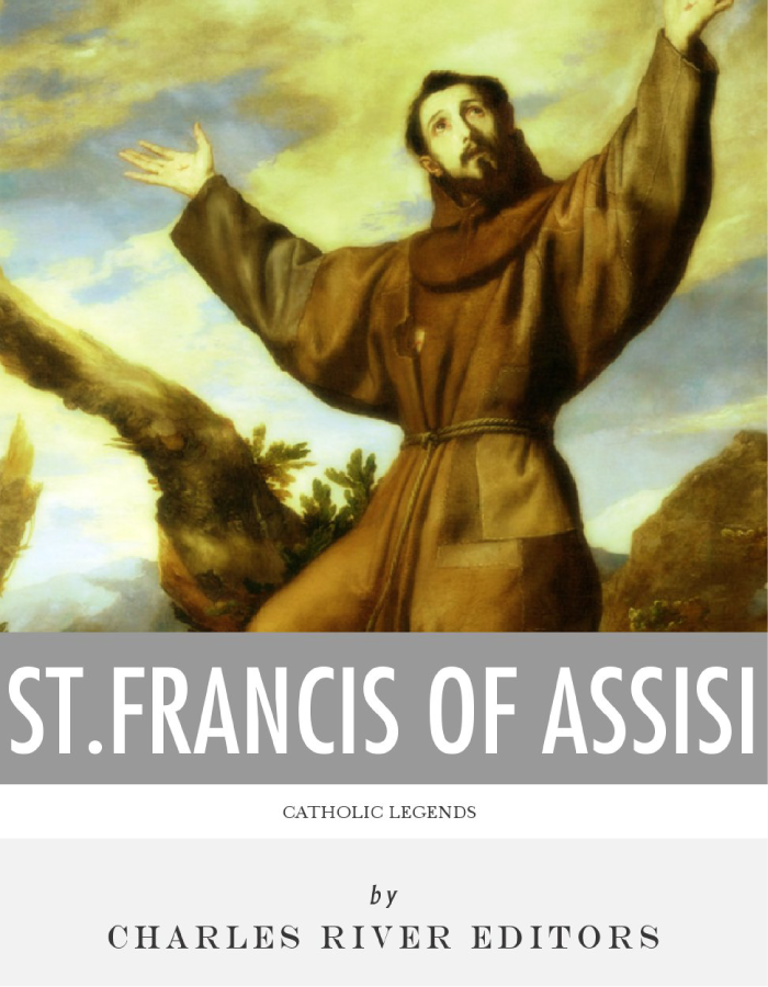 Catholic Legends: The Life and Legacy of St. Francis of Assisi