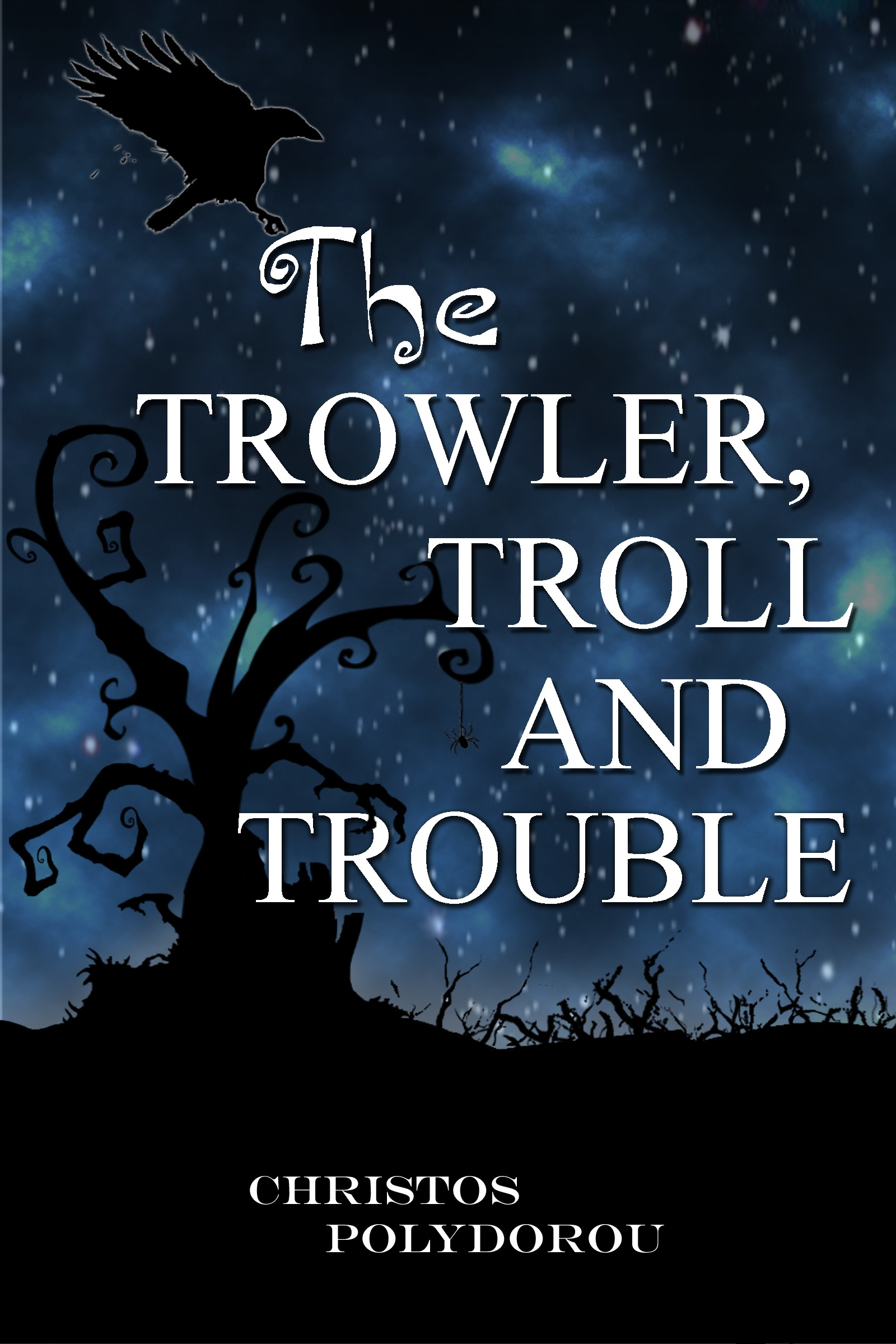 The Trowler, Troll and Trouble