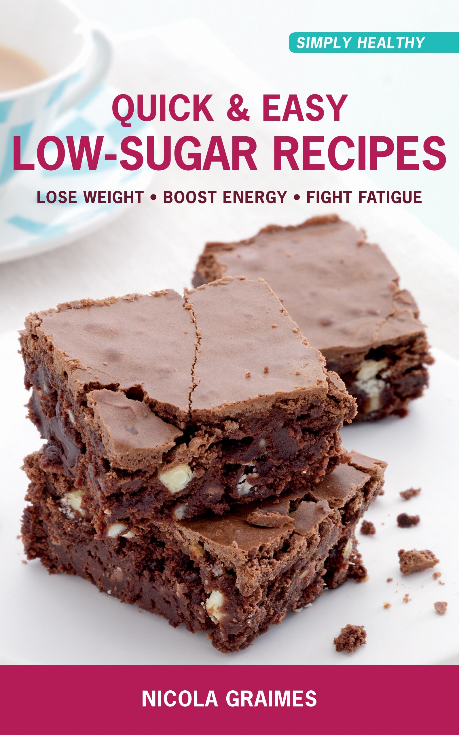 Quick & Easy Low-Sugar Recipes