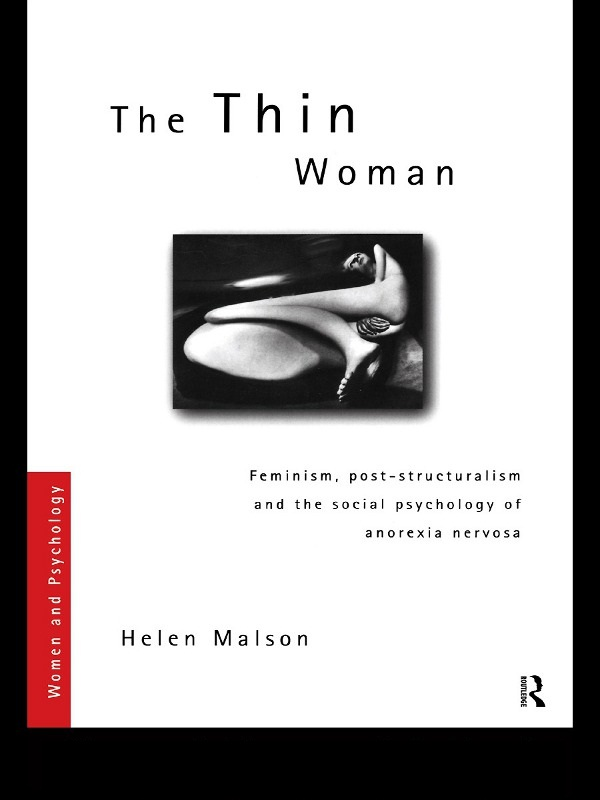 The Thin Woman By: Helen Malson