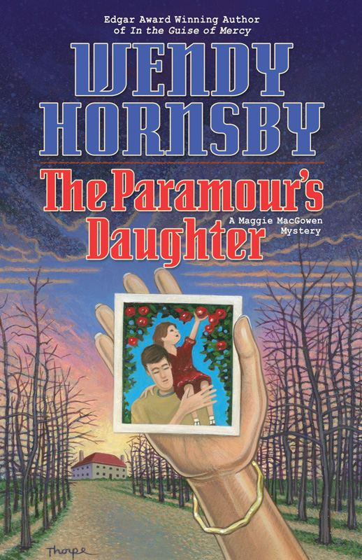 The Paramour's Daughter: A Maggie MacGowen Mystery By: Hornsby Wendy